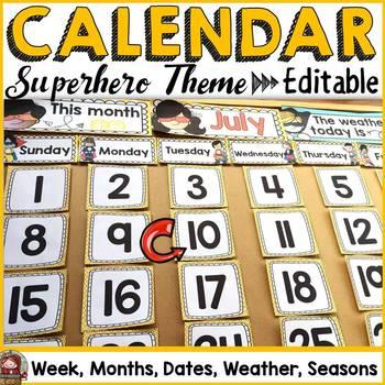 SUPERHERO CLASS DECOR: EDITABLE CALENDAR & WEATHER DISPLAY
