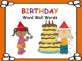 BIRTHDAY ~ Word Wall Words