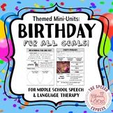 BIRTHDAYS: No-Prep Themed Mini Unit for Speech and Language