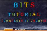 BITS Tutorial - Helping IT teachers teach IT