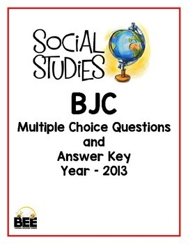 BJC Social Studies Multiple Choice 2013