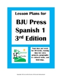 BJU Spanish 1 Third Edition Lesson Plans four days per wee