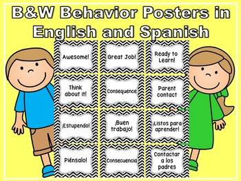 BLACK AND WHITE BEHAVIOR POSTERS IN ENGLISH AND SPANISH