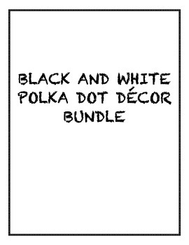 BLACK AND WHITE MINI POLKA DOTS CLASS DECOR