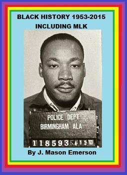 BLACK HISTORY 1953-2015 INCLUDING MLK