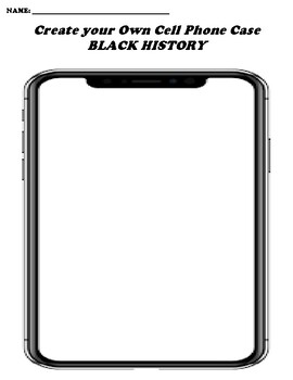 BLACK HISTORY CREATE YOUR OWN CELL PHONE COVER