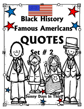 BLACK HISTORY MONTH - FAMOUS QUOTES - STUDENT POSTERS