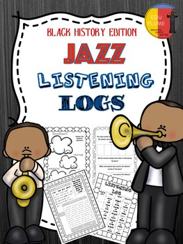 BLACK HISTORY: JAZZ MUSIC LISTENING LOGS