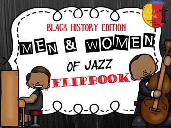 BLACK HISTORY: MEN AND WOMEN OF JAZZ FLIPBOOK