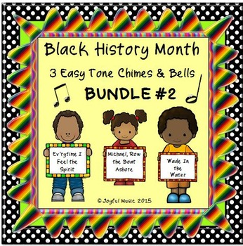 BLACK HISTORY MONTH 3 Easy Chimes & Bells Arrs BUNDLE #2