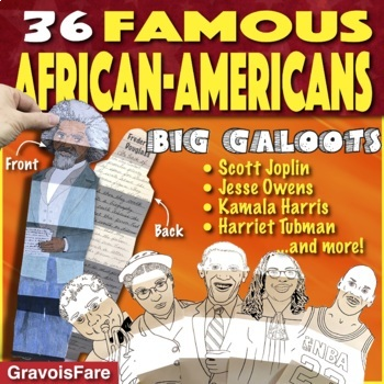 BLACK HISTORY MONTH Activities: Famous African-Americans—20 Big Galoots