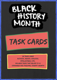 BLACK HISTORY MONTH- TASK CARDS
