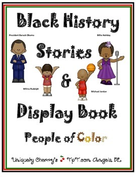 BLACK HISTORY STORIES & DISPLAY BOOK - People of Color