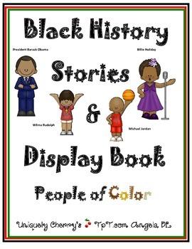 BLACK HISTORY STORIES & DISPLAY BOOK - People of Color