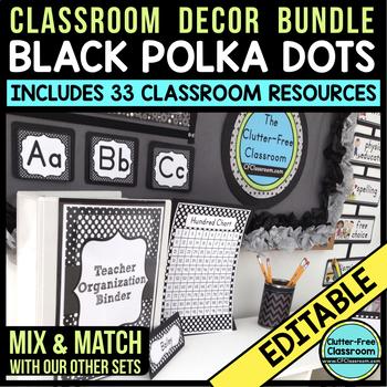 BLACK Classroom Decor POLKA DOT, EDITABLE