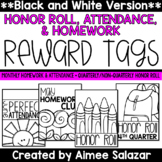 BLACK & WHITE Reward Tags {Honor Roll, Attendance, Homework}