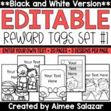 BLACK & WHITE Reward Tags {Editable Set #1}