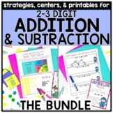 2-3 Digit Addition & Subtraction Strategies BUNDLE