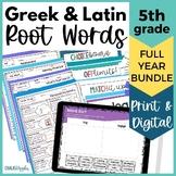 5th Grade Vocabulary BUNDLE - Greek & Latin Roots - Print & Digital