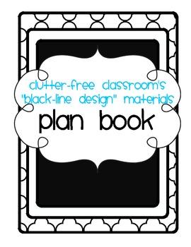 BLACKLINE DESIGN- TEACHER PLANBOOK (teacher planning sheets & calendars)