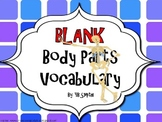 BLANK Body Parts PICTURE Notes Powerpoint