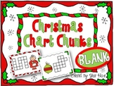 BLANK! Christmas Chart Chunks - Common Core Math Work station Center