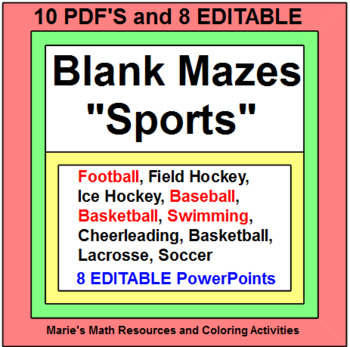 BLANK MAZES:  SPORTS THEMES - 10 PDF'S AND 8 EDITABLE POWERPOINTS