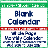 Teach Calendar Skills with Blank Monthly Calendar for SY 2016-17 PK-2, SPED