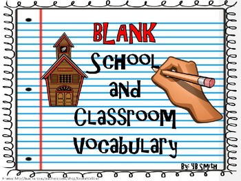 BLANK School Vocabulary PICTURE Notes Powerpoint