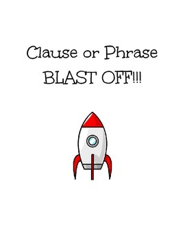 BLAST OFF - Clause or Phrase
