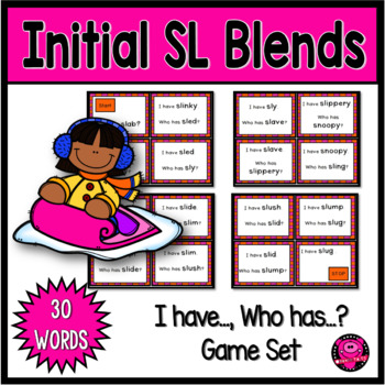 I Have Who Has 32 Words with SL Blends Game