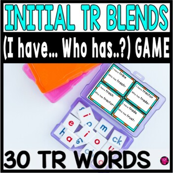 Initial TR Blends I have Who Has Whole Group Game Set