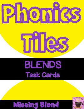 BLENDS Task Cards with Missing Blend