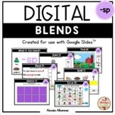 BLENDS {-sp} - DIGITAL Activities (Google Slides™)