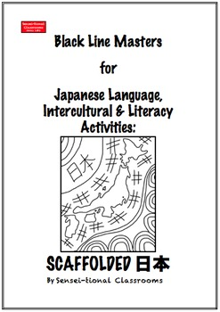 BLMs for Japanese Language, Intercultural & Literacy Activities: Scaffolded 日本