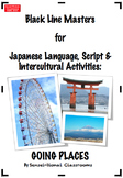 BLMs for  Japanese Language, Script & Intercultural Activities: Going Places