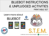 BLUE-BOT INSTRUCTIONS SET AND UNPLUGGED GAMES AND ACTIVITIES