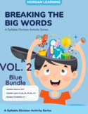 BLUE BUNDLE/VOL 2: Breaking the Big Words: Syllable Divisi