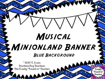 BLUE - MUSICAL MINIONLAND BANNER