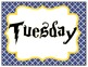 BLUE & YELLOW Classroom Theme Days of the Week Signs