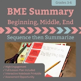 BME Summary- Sequence then Summarize