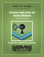 Bud, Not Buddy:  Study Guide and Student Workbook