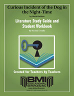 Curious Incident of the Dog in the Night: Study Guide and Student Workbook