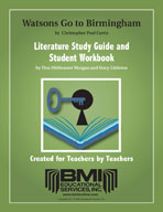 The Watsons Go to Birmingham: Study Guide and Student Workbook
