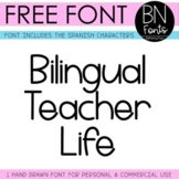 BN Font - Free Font - Bilingual Teacher Life