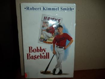 Bobby Baseball ISBN 0-440-40417-7