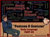"BODY LANGUAGE PPT - Part 2: ""Hand & Body Postures & How Ot"
