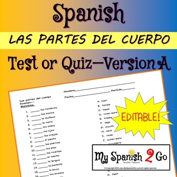 BODY PARTS:  Spanish Matching Test/Quiz A