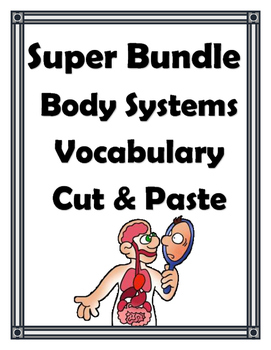 BODY SYSTEMS VOCABULARY SUPER BUNDLE