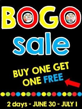 BOGO SALE - JUNE 30 - JULY 1